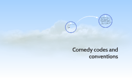Comedy codes and conventions