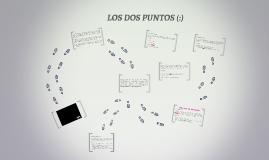 LOS DOS PUNTOS (:)