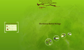 Copy of The History Behind Biology