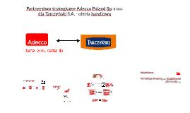 Oferta handlowa na partnera strategicznego Adecco dla Tarczy