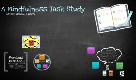A Mindfulness Task Study