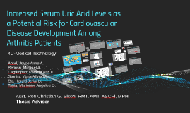 Increased Serum Uric Acid Levels as a Potential Risk for Dev