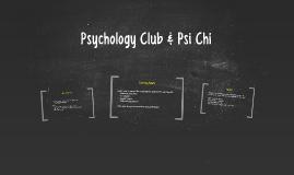 Psychology Club & Psi Chi