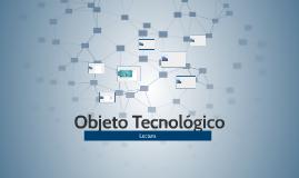 Lectura de un Objeto Tecnológico