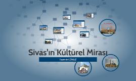 Sivas'ın Kültürel Mirası
