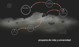 Copy of proyecto de vida y universidad