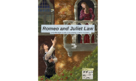 Copy of Romeo and Juliet Law