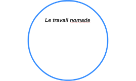 Le travail nomade