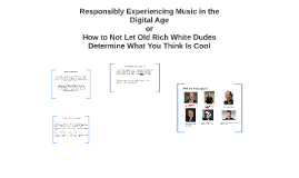 Responsibly Experiencing Music in the Digital Age