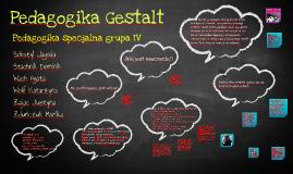 Copy of Pedagogika Gestalt