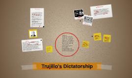 Copy of Trujillo's Dictatorship
