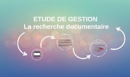 ETUDE DE GESTION