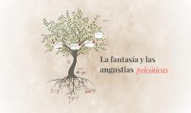 La fantasía y las angustias