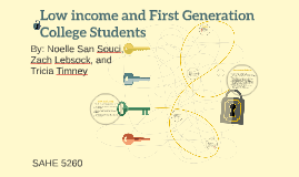 Low income and First Generation College Students