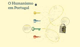 O Humanismo em Portugal