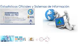 ESTADÍSTICAS OFICIALES Y SISTEMAS DE INFORMACIÓN