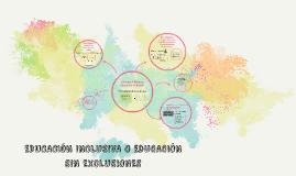 Copy of EDUCACIÓN INCLUSIVA O EDUCACIÓN SIN EXCLUSIONES