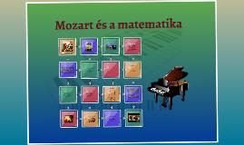 új, www.matekprezi.com; Mozart és a matematika; Anna Tóthné Szalontay