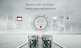 Copy of Safe Schools