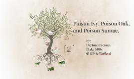 Copy of Poison Ivy, Poison Oak, and Poison Sumac.