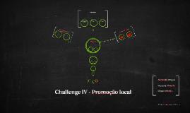 Challenge IV - Promoção local