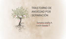 TRASTORNO DE ANSIEDAD POR SEPARACIÓN