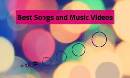 Best Songs and Music Videos