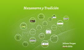 Mazamorra y Tradición
