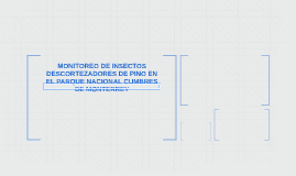 MONITOREO DE INSECTOS DESCORTEZADORES DE PINO EN EL PARQUE N