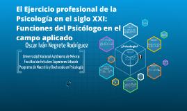 Copy of Copy of El Ejercicio profesional de la Psicología en el siglo XXI: F