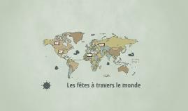 Les fêtes à travers le monde