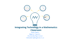 Integrating Technology in a Mathematics Classroom