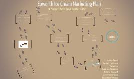 Epworth Ice Cream Marketing Plan