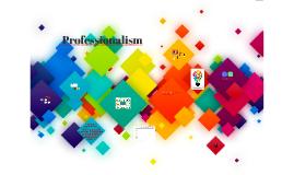 Professionalism (abbreviated)
