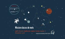 Copy of Mission classes de mots