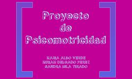 Copy of PROYECTO PSICOMOTRICIDAD