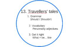 13. Travellers' tales
