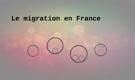 Le migration en France