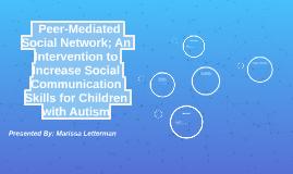 Peer-Mediated Social Network