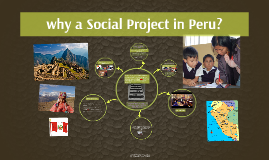why a Social Project in Peru?