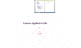 Careers Applied to Life