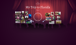 My Trip to Florida