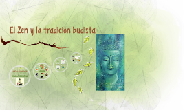 El Zen y la tradición budista