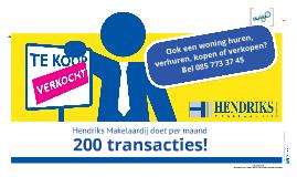 Hendriks Makelaardij verkoopt!