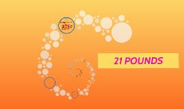 21 POUNDS