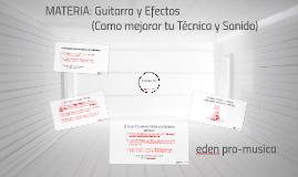 MATERIA: Guitarra y Efectos