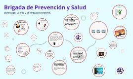 Brigada de Prevención y Salud