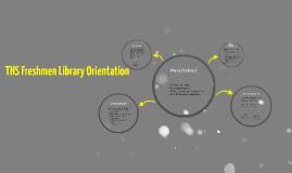Freshmen Library Orientation