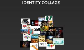 IDENITY COLLAGE