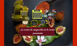 Implementaciòn de la cocina de vanguardia en la cocina panam